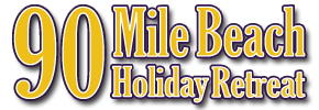 90 Mile Beach Holiday Retreat